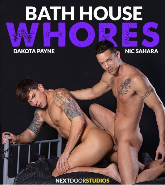 NDR - Dakota Payne & Nic Sahara - Bath House Whores