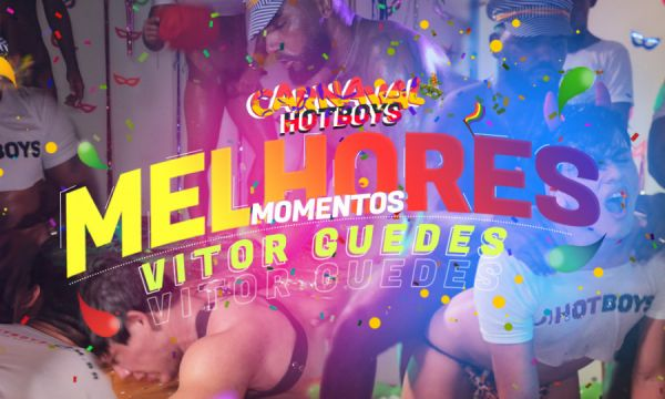 HBB - Melhores Momentos - Vitor Guedes - Carnaval 2020