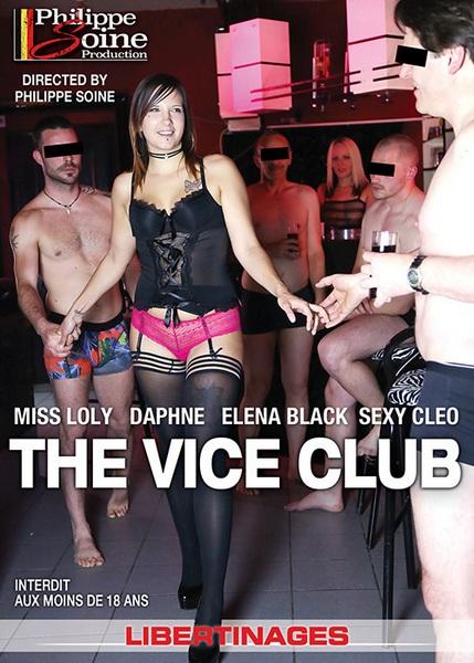 The vice club - Le Club du Vice (Year 2018)