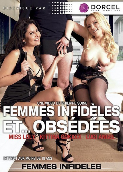 Femmes infideles et... obsedees (Year 2016)