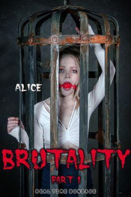RealTimeBondage – Apr 11, 2020: Brutality Part I | Alice