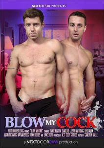NextDoorStudios - Blow My Cock