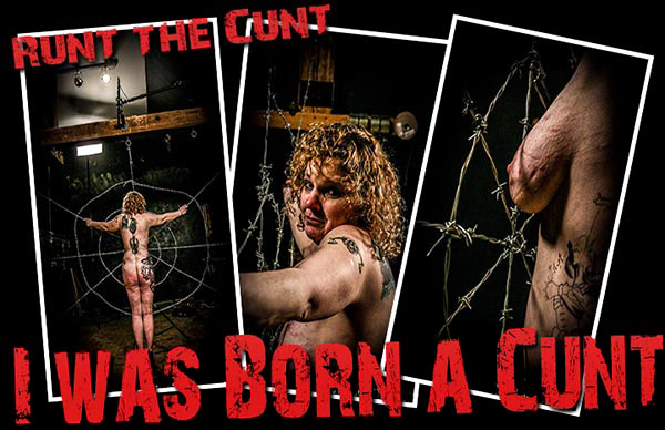I Was Born A Cunt [BrutalMaster] Runt The Cunt (261 MB)