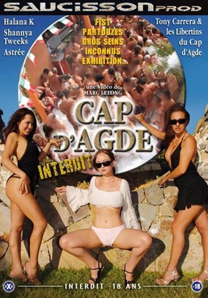 Cap D`Agde Interdit (Year 2009)