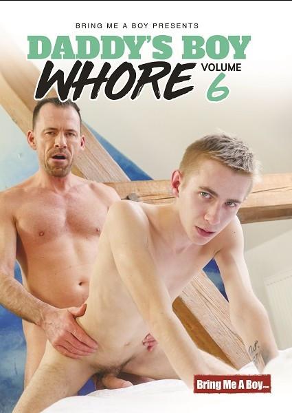 Bring Me A Boy - Daddy's Boy Whore Vol  6