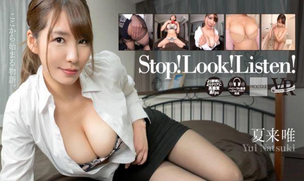 Stop! Look! Listen! Yui Natsuki - VR Japanese Porn