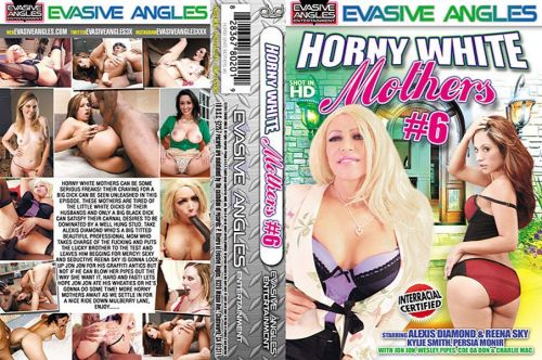 Horny White Mothers 6 (2012)