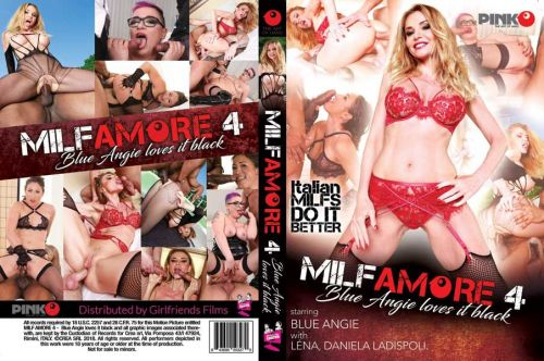 MILF Amore 4 - Blue Angie Loves It Black (2018)