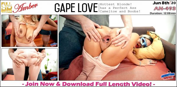 Amber - Gape Love - AN-493 (08.06.2020) [FullHD 1080p] (Argentinanaked)