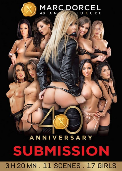 40th Anniversary - Submission [Marc Dorcel / Year 2019 / HD Rip 720p]