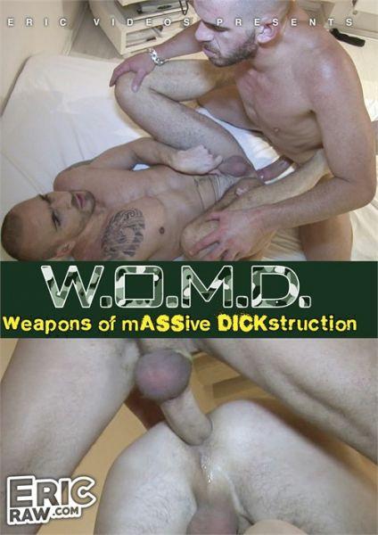EV - W O M D Weapons of Massive Dickstruction