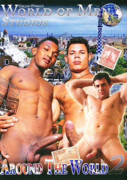Collin O'Neal's World of Men - Around The World 2