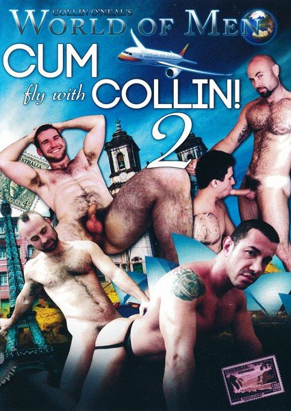 Collin O'Neal's World of Men - Cum Fly With Collin 2