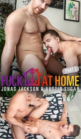 MN - Jonas Jackson & Austin Sugar - Fuck At Home Part 3 Bareback