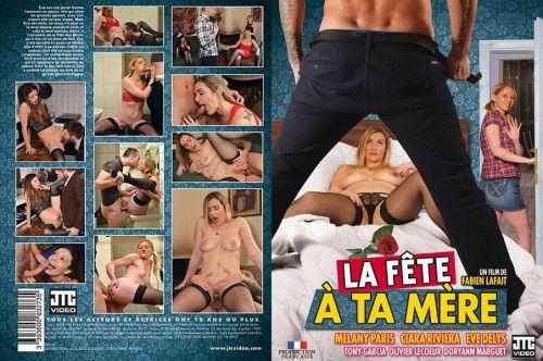 La Fete A Ta Mere (2018)