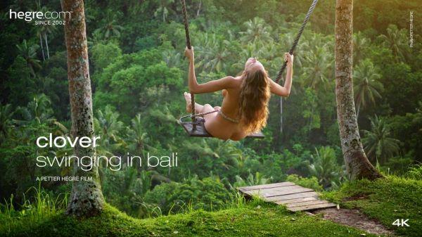 Clover - Clover Swinging In Bali (2020 / FullHD 1080p)
