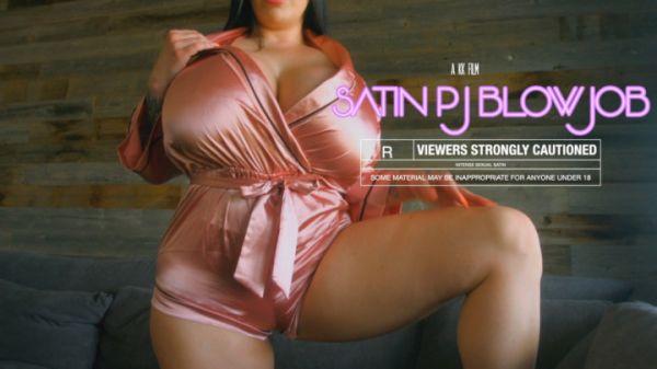 Goddess - Satin PJ Blowjob (02.08.2020) [FullHD 1080p] (Big Tits)