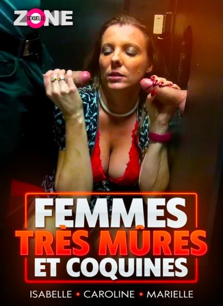 Femmes Tres Mures Et Coquines - Femmes Tres Mures Et Coquines - Very Mature And Naughty Women [Gercot, Zone sexuelle / Year 2020 / HD Rip 720p]
