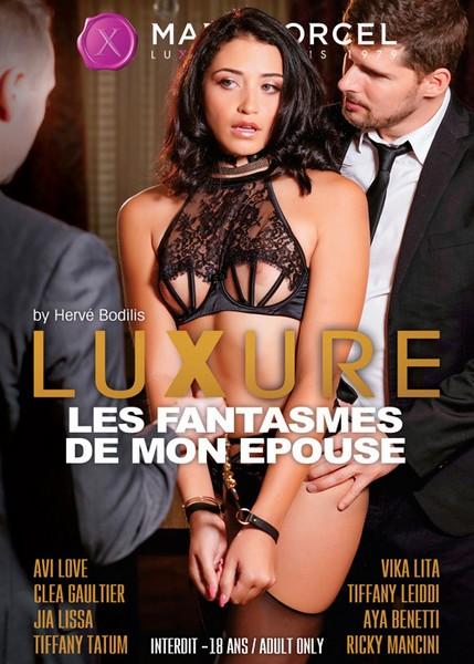 Luxure - les fantasmes de mon epouse - My wifes fantasies [Herve Bodilis, Marc Dorcel / Year 2020 / HD Rip 720p]