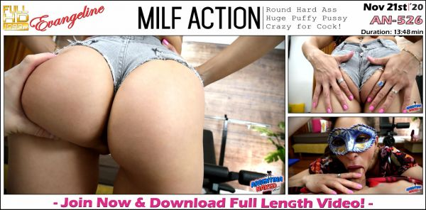 Evangeline - Milf Action - AN-526 (21.11.2020) [FullHD 1080p] (Argentinanaked)