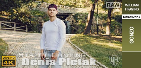 WH - Street Hunting - Denis Pletak RAW - GONZO