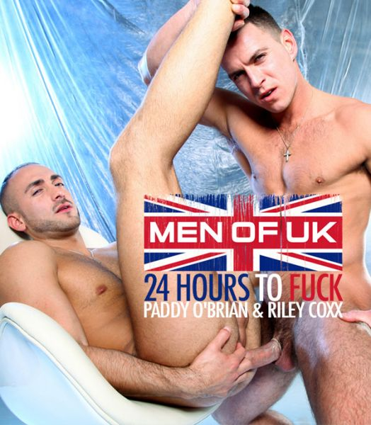 MN - Men Of UK - Paddy O'Brian & Riley Coxx - 24 Hours To Fuck