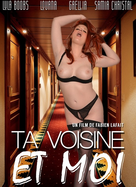 Ta voisine et moi / Your neighbor and me (Year 2016 / HD Rip 720p)