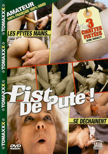 Fist De Pute / Fist for whores (Year 2008)
