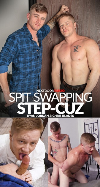 NextDoorTaboo - Chris Blades & Ryan Jordan - Spit Swapping Step-Cuz