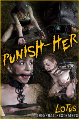 InfernalRestraints – PUNISH-HER – Lotus 2021-01-22