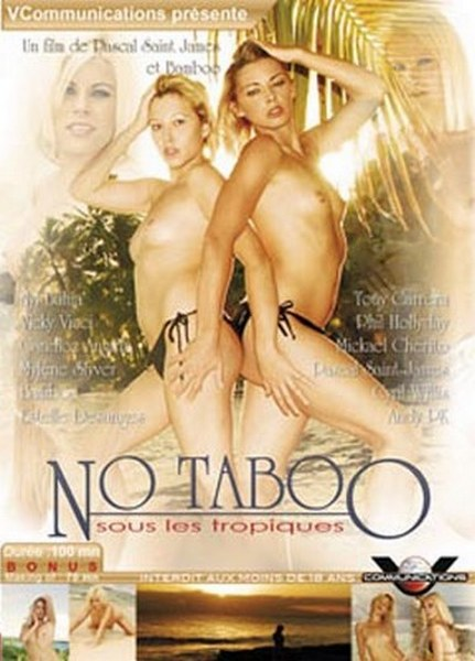No Taboo Sous Les Tropiques / No taboo in the tropics (Year 2009)