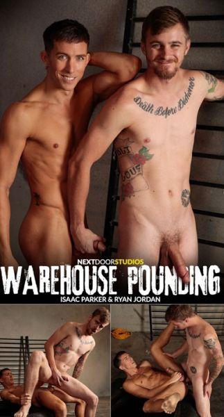 NDR - Ryan Jordan & Isaac Parker - Warehouse Pounding