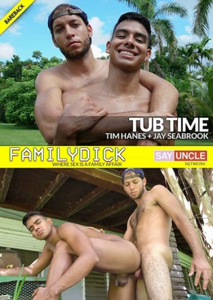 FD - Jay Seabrook & Tim Hanes - Tub Time
