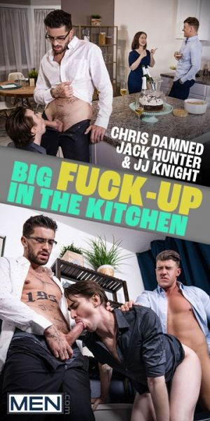 MN - JJ Knight, Jack Hunter, Chris Damned - Big Fuck-Up in the Kitchen