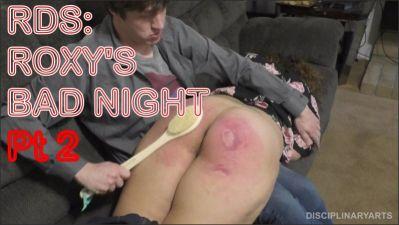 DisciplinaryArts – Rds: Roxy's Bad Night Pt 2