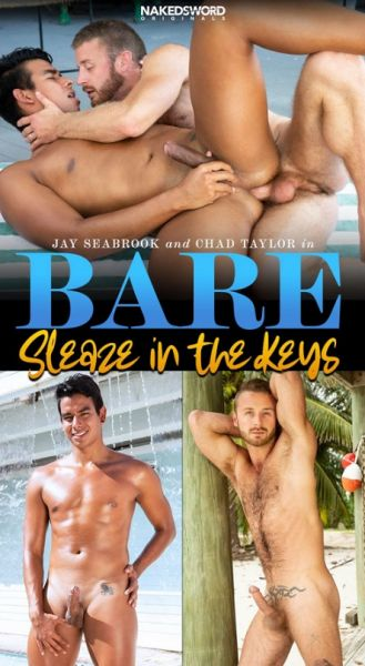 NS - Bare - Sleaze In The Keys - Chad Taylor, Jay Seabrook