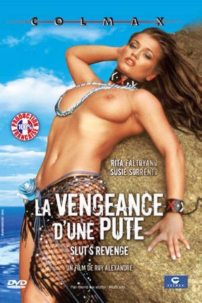 Slut's Revenge / La Vengeance d'une pute (Year 2005)