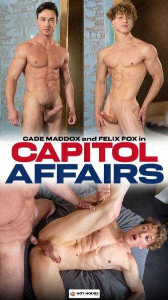 HH - Cade Maddox & Felix Fox - Capitol Affairs