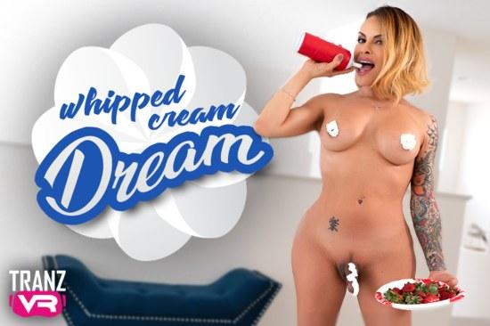 Foxxy  - TransVR - Whipped Cream Dream  (FullHD 1080p) [2021]