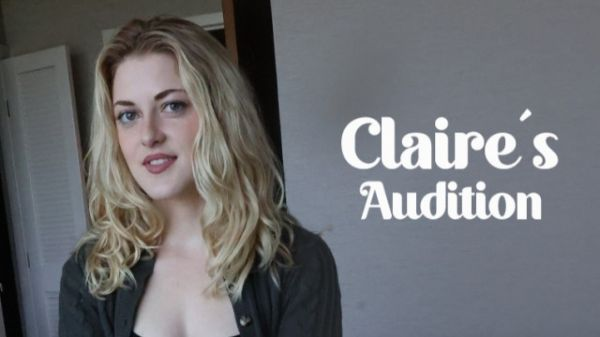 Claire - Clair's Audition (14.05.2021) [UltraHD/4K 2160p] (Amateur)