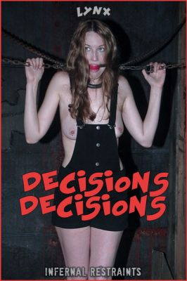 Infernal Restraints – DECISIONS DECISIONS – Lynx