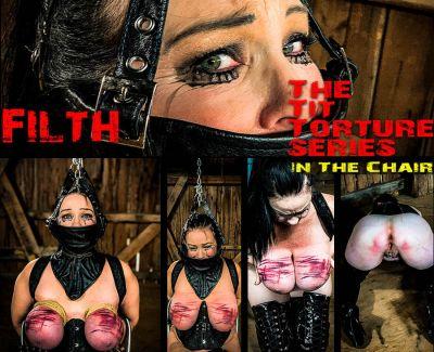 Brutal Master - Filth - The Tit Torture Series