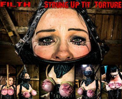 Brutal Master – Filth – Strung Up Tit Torture