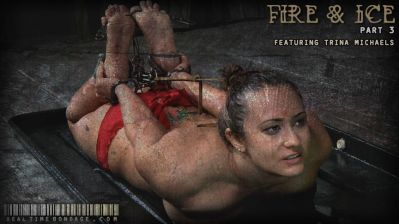 Real Time Bondage – Fire and Ice Part Three – Trina Michaels