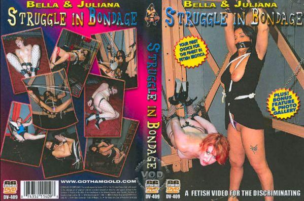 Struggle In Bondage [Gotham Gold] Juliana