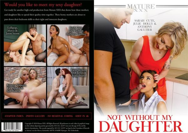 Not Without My Daughter - Andi James - MatureXXX