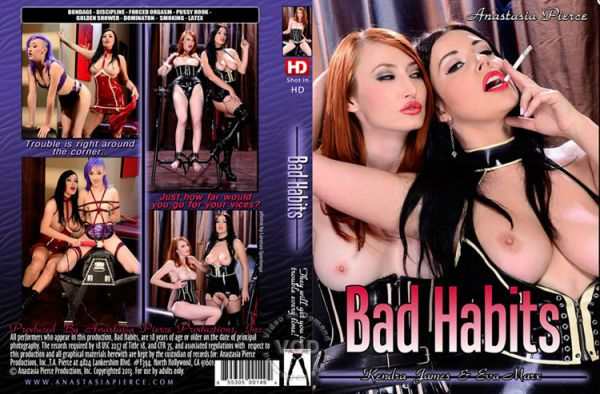 Bad Habits - Anastasia Pierce Productions