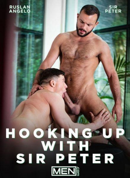 MEN – Sir Peter & Ruslan Angelo – Hooking Up With Sir Peter