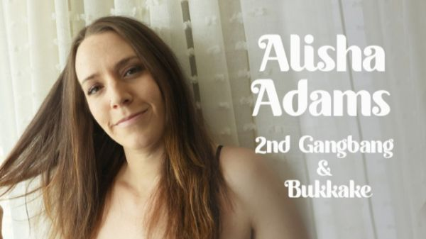 Alisha Adams -  2nd Gangbang & Bukkake (30.07.2021) [FullHD 1080p] (Bukkake)