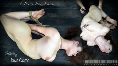 Real Time Bondage – I Own Her Face Part Two – Iona Grace